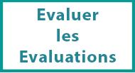 evaluer les évaluations